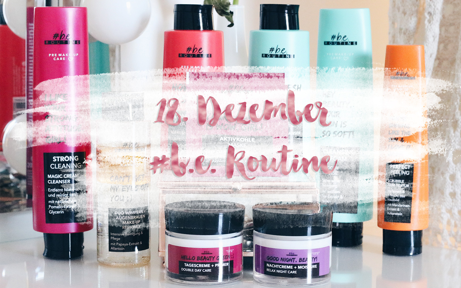 Mrs. Brightside Blogger-Adventskalender Blogger Blog Hamburg Adventskalender Gewinnspiel Beauty #b.e. Routine 3